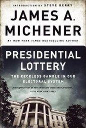 Presidential Lottery av James A Michener (Heftet)