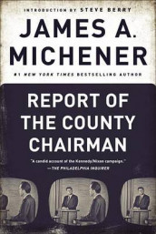 Report of the County Chairman av James A Michener (Heftet)