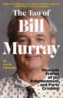 The Tao of Bill Murray av Gavin Edwards og R Sikoryak (Heftet)