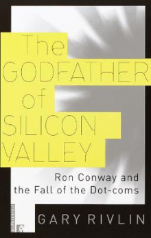 The Godfather of Silicon Valley av Gary Rivlin (Heftet)