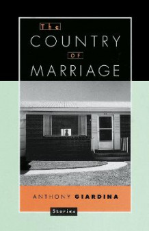 Country of a Marriage av Anthony Giardina (Heftet)