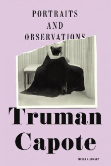 Portraits and Observations av Truman Capote (Innbundet)