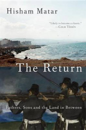The Return (Pulitzer Prize Winner) av Hisham Matar (Innbundet)
