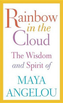 Rainbow in the Cloud av Maya Angelou (Innbundet)
