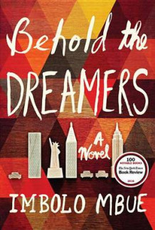 Behold the Dreamers (Oprah's Book Club) av Imbolo Mbue (Innbundet)