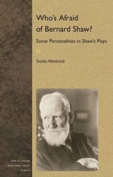 Who's Afraid of Bernard Shaw? av Stanley Weintraub (Heftet)