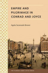 Omslag - Empire and Pilgrimage in Conrad and Joyce