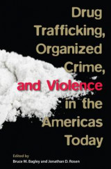 Omslag - Drug Trafficking, Organized Crime, and Violence in the Americas Today