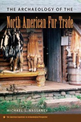 Omslag - The Archaeology of the North American Fur Trade