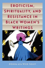 Omslag - Eroticism, Spirituality, and Resistance in Black Women's Writings