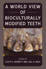 Omslag - A World View of Bioculturally Modified Teeth