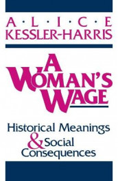 A Woman's Wage av Alice Kessler-Harris (Heftet)
