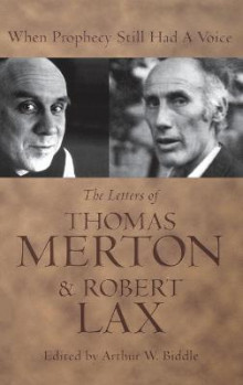 When Prophecy Still Had a Voice av Thomas Merton og Robert Lax (Innbundet)