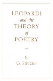 Leopardi and the Theory of Poetry av G. Singh (Heftet)