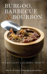 Omslag - Burgoo, Barbecue, and Bourbon