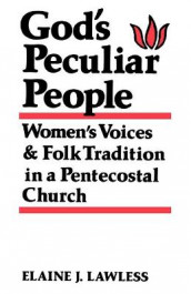 God's Peculiar People av Elaine J. Lawless (Heftet)