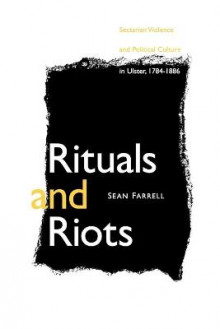 Rituals and Riots av Sean Farrell (Heftet)