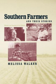 Southern Farmers and Their Stories av Melissa Walker (Heftet)