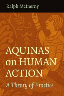 Aquinas on Human Action av Ralph McInerny (Heftet)