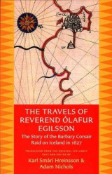 Omslag - The Travels of Reverend Olafur Egilsson (Reisubok Sera Olafs Egilssonar)
