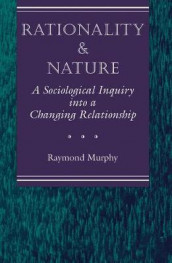 Rationality And Nature av Raymond Murphy (Heftet)