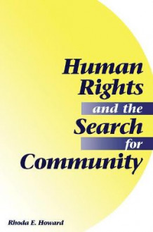Human Rights and the Search for Community av Rhoda E. Howard-Hassmann (Heftet)