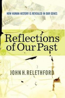 Reflections of Our Past av John H. Relethford (Heftet)
