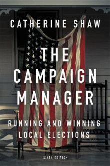 The Campaign Manager av Catherine Shaw (Heftet)