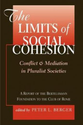 The Limits Of Social Cohesion av Peter L. Berger (Heftet)