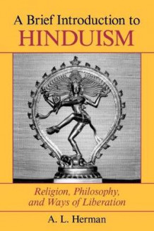 Brief Introduction to Hinduism av A. L. Herman og Arthur Herman (Heftet)