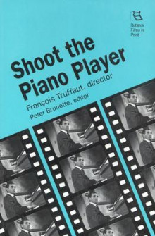 Shoot the Piano Player av Francois Truffaut (Heftet)