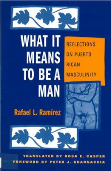 What it Means to be a Man av Rafael Ramirez (Heftet)