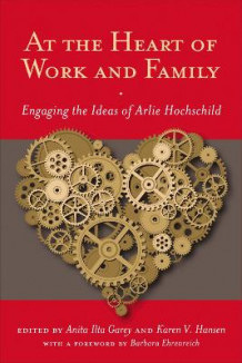 At the Heart of Work and Family (Heftet)