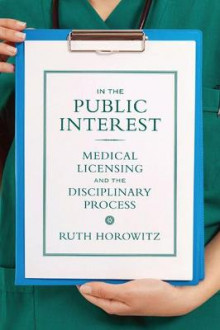 In the Public Interest av Ruth Horowitz (Heftet)
