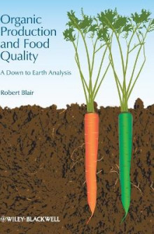 Organic Production and Food Quality av Robert Blair (Innbundet)