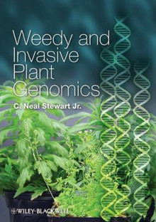 Weedy and Invasive Plant Genomics av C. Neal Stewart (Innbundet)