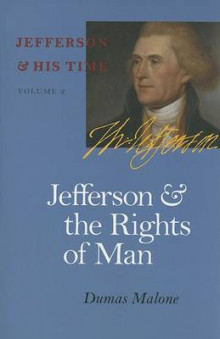 Jefferson and the Rights of Man av Dumas Malone (Heftet)