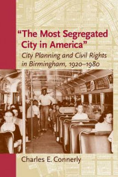 The Most Segregated City in America av Charles E. Connerly (Heftet)