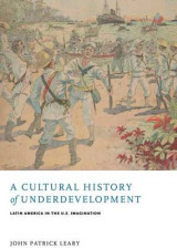 Omslag - A Cultural History of Underdevelopment