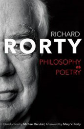 Philosophy as Poetry av Richard Rorty (Innbundet)