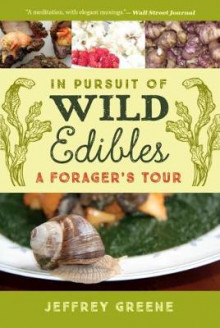 In Pursuit of Wild Edibles av Jeffrey Greene (Heftet)