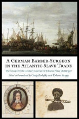Omslag - A German Barber-Surgeon in the Atlantic Slave Trade