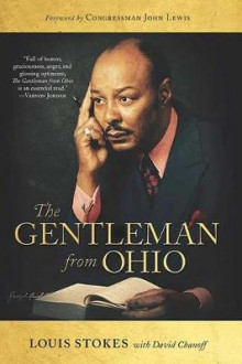The Gentleman from Ohio av Louis Stokes og David Chanoff (Innbundet)