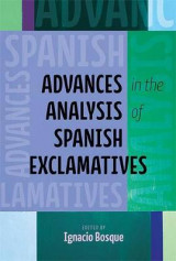 Omslag - Advances in the Analysis of Spanish Exclamatives