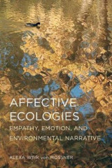 Omslag - Affective Ecologies: Empathy, Emotion, and Environmental Narrative