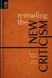 Rereading the New Criticism av Miranda B Hickman og John D McIntyre (CD-ROM)