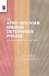 Omslag - The Afro-Bolivian Spanish Determiner Phrase