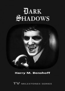 Dark Shadows av Harry M. Benshoff (Heftet)