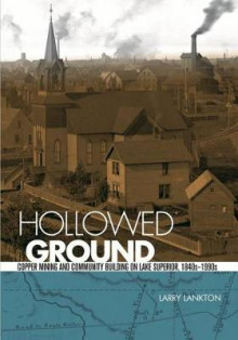 Hollowed Ground av Larry Lankton (Heftet)