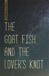 Omslag - The Goat Fish and the Lover's Knot